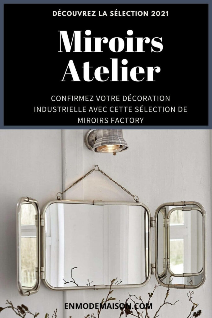 miroir atelier pinterest